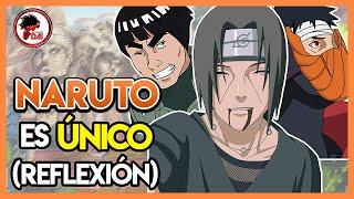 Naruto: Por qué NARUTO es ÚNICO (Pequeña Reflexión)