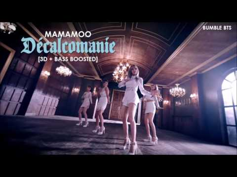 [3D+BASS BOOSTED] MAMAMOO (마마무) - DÉCALCOMANIE (데칼코마니)  bumble.bts