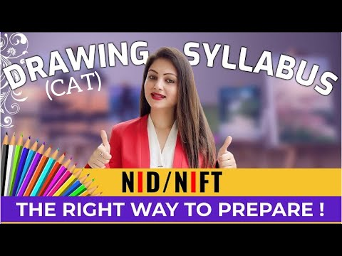 Detailed DRAWING SYLLABUS for NIFT | NID 2021 (CAT & DAT) Right Sequence for Successful Preparation!