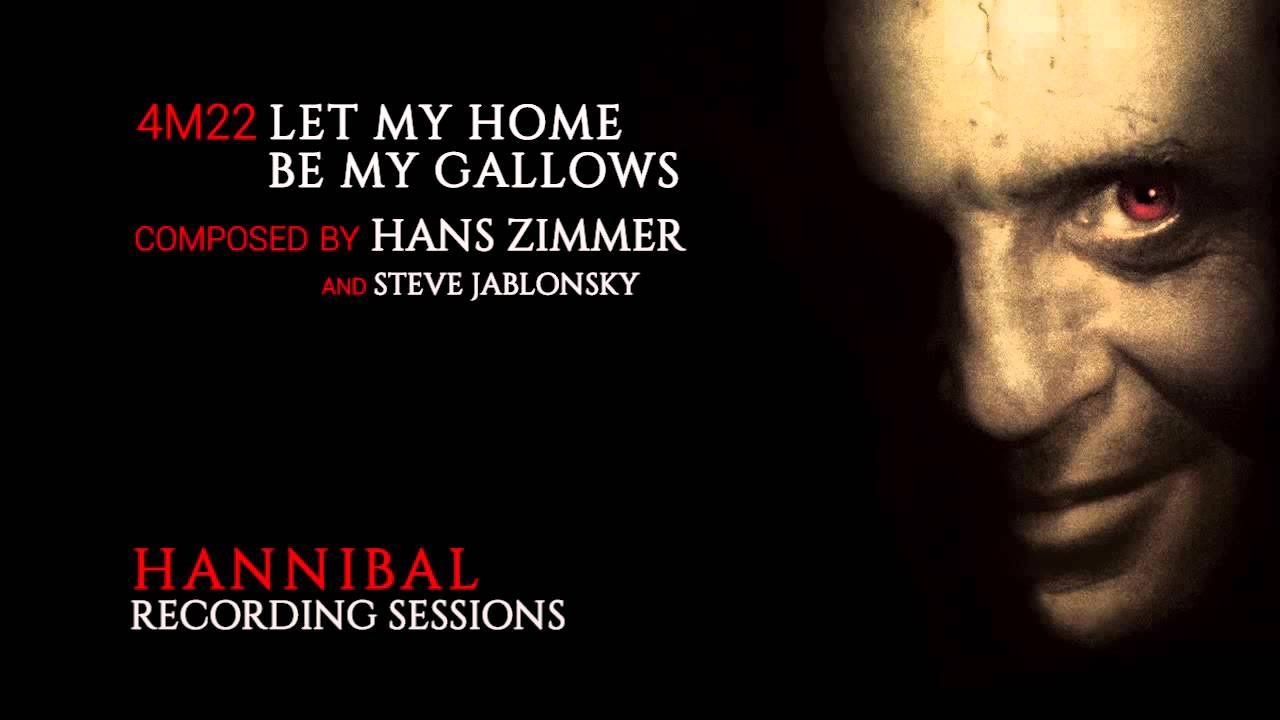 hans zimmer 4m22 let my home be my gallows hannibal