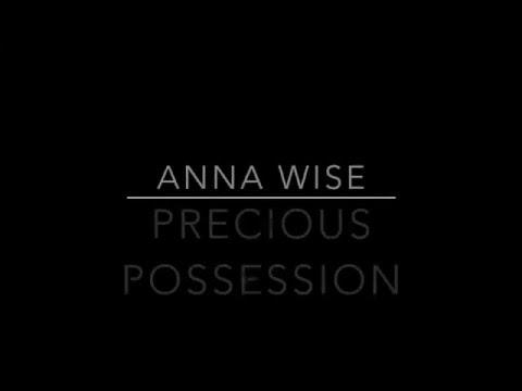 Anna Wise - Precious Possession Lyrics