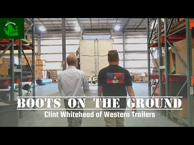 Boots on the Ground: Ep. 09 | Clint Whitehead of Western Trailers