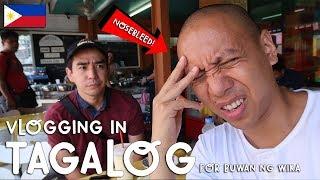 VLOGGING IN TAGALOG (For Buwan Ng Wika/Philippine National Language Month)   Vlog #204