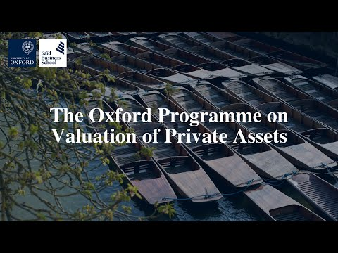 The Oxford Programme on Valuation of Private Assets