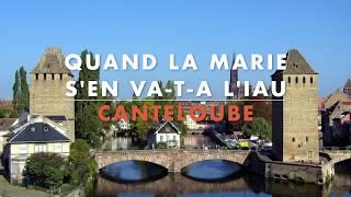 Canteloube :: Quand la Marie s'en va-t-a l'iau [Lyric Video] :: Lyne Comtois & Marc Bourdeau