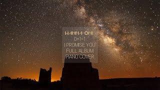 워너원 0+1=1 전곡 피아노 연속 재생 1시간 Wanna One I Promise You Full Album 1 hour | 신기원 피아노 커버 연주곡 Piano Cover