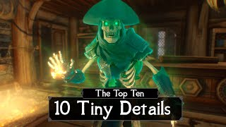 Skyrim: THE TOP TEN 10 Tiny Details You May Have Missed in the Elder Scrolls 5 - 500k Special