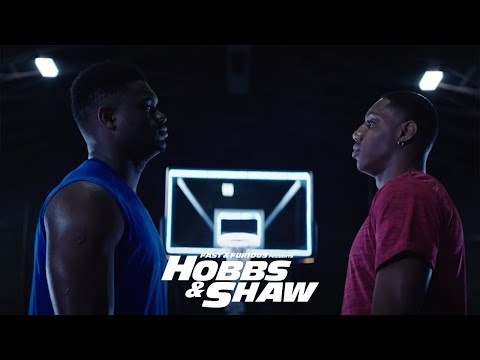 Hobbs & Shaw - In Theaters 8/2 (Zion Williamson & RJ Barrett – Teammates Becoming Rivals) [HD]
