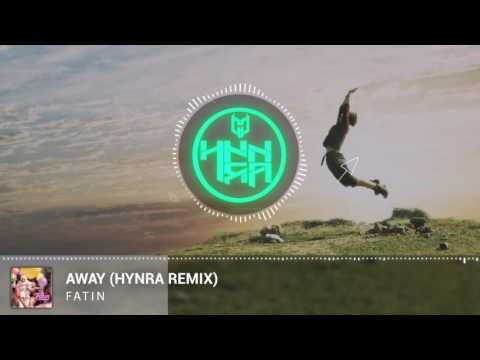 Fatin - Away (Hynra Remix)