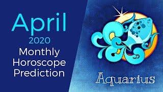 Aquarius April 2020 Monthly Horoscope Prediction | Aquarius Moon Sign Predictions