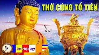 Thờ cúng ÔNG BÀ ngày TẾT nhất định phải biết những điều này không thể xem thường Phật Pháp Nhiệm Màu