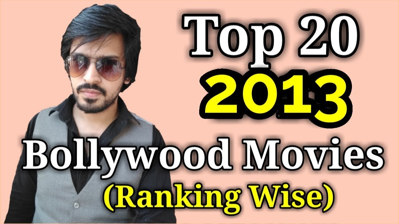 top 20 bollywood movies 2013