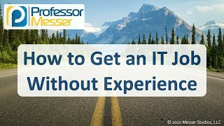 How to Get an IT Job Without Experience
