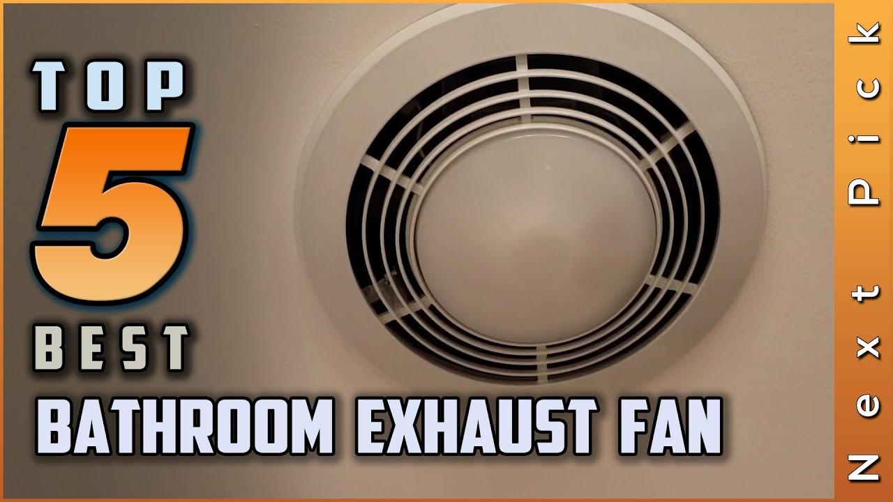 Top 20 Best Bathroom Exhaust Fans Review in 20