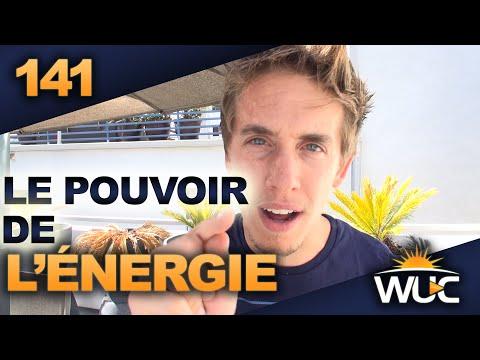 Le pouvoir de l'énergie - #WUC 141