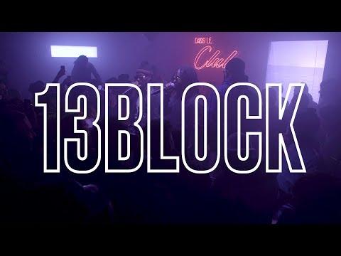 Dans le Club : 13 BLOCK