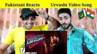 Pakistani Reacts To Urvashi Video Song Shahid Kapoor Kiara Advani Yo Yo Honey Singh