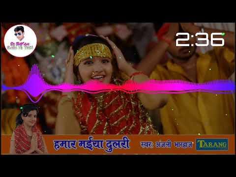 Anjali Bhardwaj Bhakti New Dj Mix Song