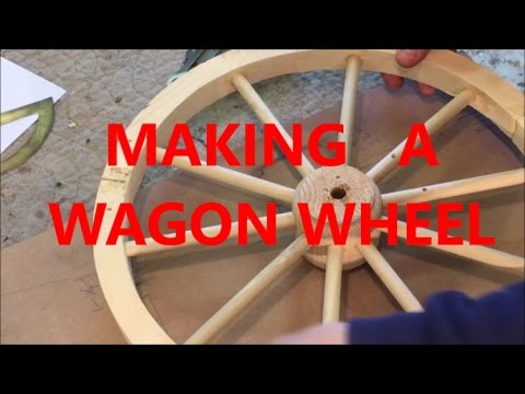 MAKING A WAGON WHEEL / WOODWORKING - YouTube