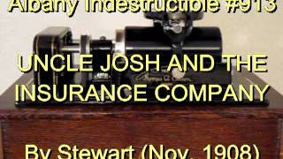913 - UNCLE JOSH AND THE INSURANCE COMPANY, By Stewart (Nov. 1908)