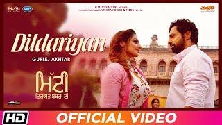 Dildariyan | Gurlej Akhtar | Mitti Virasat Babbaran Di | Mr Wow | Latest Song 2019