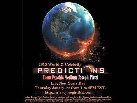 2015 World Predictions Psychic Joseph Tittel Part 1 of 2 (Forward to 54:00 to skip to predictions)