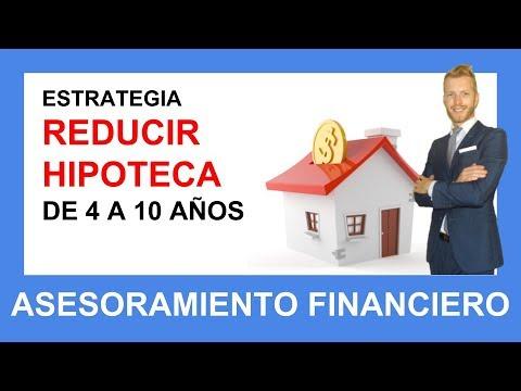 Estrategia sobre cómo ahorrar años y reducir hipoteca