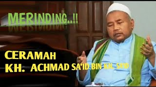 Download Lagu MERINDING..!!!  Ceramah KH.  Achmad Sa'idi bin KH.  Sa'id || ponpes Attauhidiyyah giren talang tegal mp3