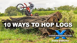 10 WAYS TO HOP LOGS ON A DIRT BIKE: cross training overview