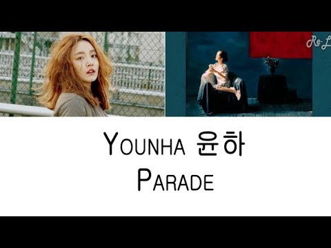 Younha 윤하 - Parade (Lyrics ENGLISH/ROM/HAN)