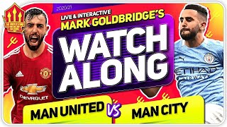 MANCHESTER UNITED vs MANCHESTER CITY With Mark GOLDBRIDGE LIVE