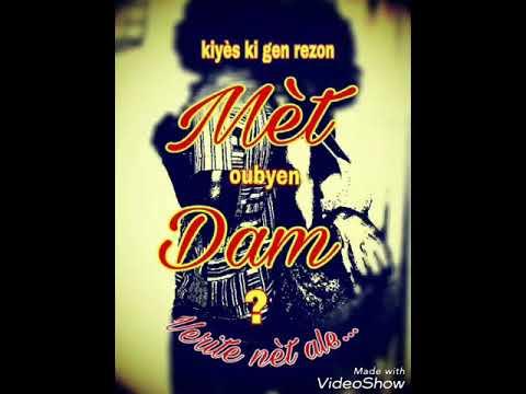Mèt-Dam #1
