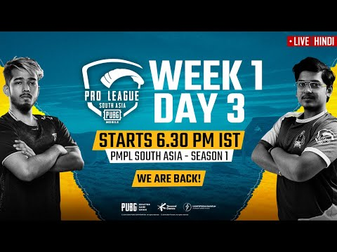 [Hindi] PMPL South Asia Day 3 W 1   PUBG MOBILE Pro League S1