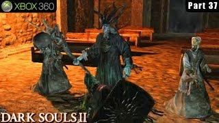 Dark Souls 2 - Xbox 360 Walkthrough Gameplay Part 37 (Boss Prowling Magus and Congregation)