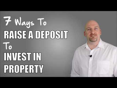 7 Ways To Raise A Deposit To Invest In Property | Real Estat