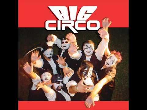 Big Circo - Esa eres tu
