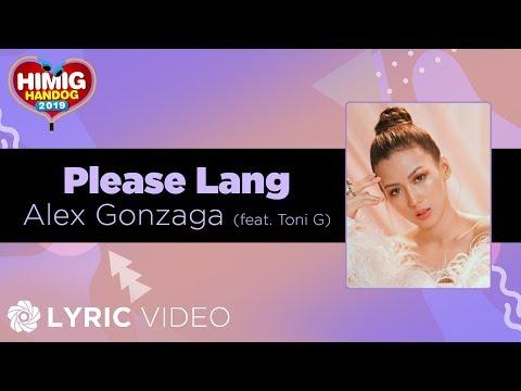 Alex Gonzaga - Please Lang feat Toni Gonzaga  Himig Handog 2019
