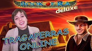 TRAGAPERRAS ONLINE - Book of Ra Deluxe - Hoy 2 juegos scatter geniales!