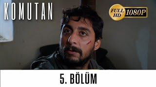 Komutan  2.Sezon 5.Bölüm