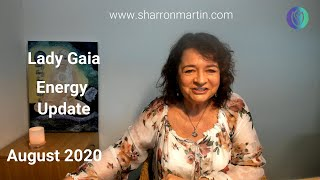 ENERGY UPDATE AUGUST 2020 - Gaia Speaks About Truths