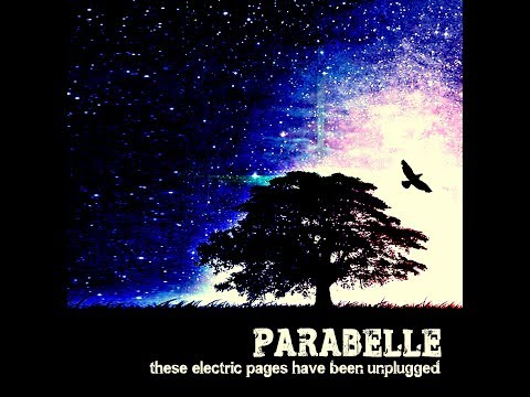 Parabelle - These Electric Pages Have Been Unplugged (Full Album)