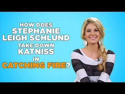 Catching Fire's Stephanie Leigh Schlund Reacts! How She Took Down Katniss?
