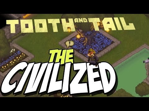 Tooth and Tail Singleplay Gameplay ► MEET THE CIVILIZED