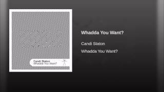 Whadda You Want?