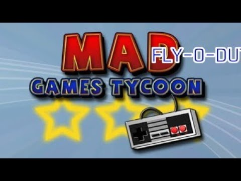 Mad Games Tycoon Lets-Play [Fly-O-Duty]  