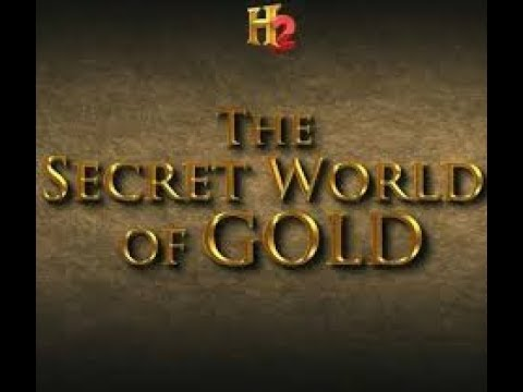 The Secrets Of The World's Gold
