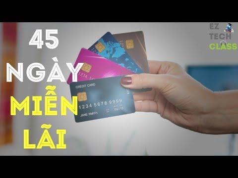 Ngày Chốt Sao Kê Thẻ Tín Dụng Là Gì? Ưu đãi 45 Ngày Miễn Lãi Dư Nợ Credit Card | EZ TECH CLASS