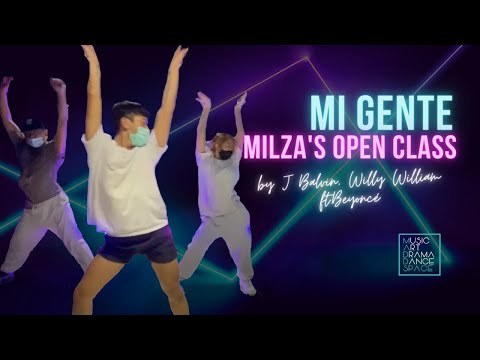 Mi Gente - J Balvin, Willy William ft.Beyoncé // Milza's Open Class