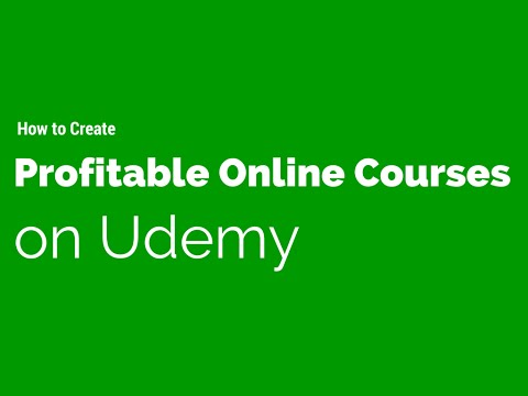 How I created 72 profitable online courses on Udemy!