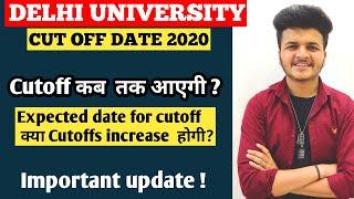 Delhi university cutoff date 2020 || Expected date of Cutoff 2020 | Du Cutoff 2020